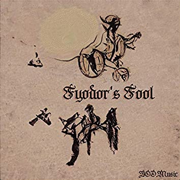 Fyodor's Fool