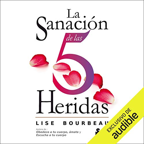 La sanación de las 5 heridas [The Healing of the 5 Wounds] audiobook cover art