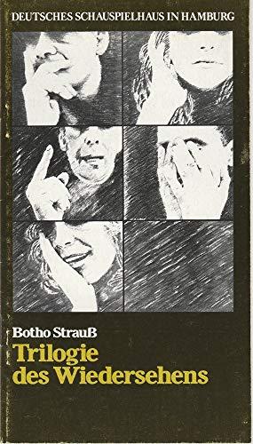 Programmheft Uraufführung TRILOGIE DES WIEDERSEHENS von Botho Strauß 18. Mai 1977