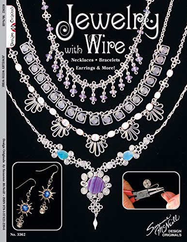 Jewelry with Wire: Necklaces Bracelets Earrings & More! (Design Originals, Band 3362)