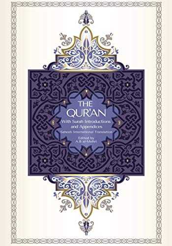 The Qur'an - Saheeh International Translation: With Surah Introductions and Appendices