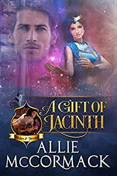 A Gift of Jacinth (Wishes & Dreams Book 2) by [Allie McCormack]