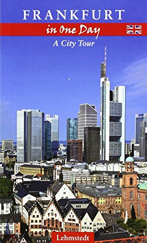 Frankfurt in One Day: A City Tour