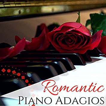 Romantic Piano Adagios - Instrumental Valentine Day Wedding Songs for Soothing Evening