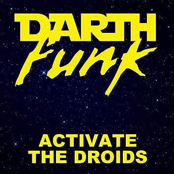Activate the Droids