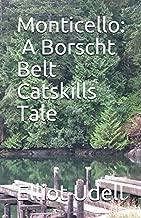 Monticello: A Borscht Belt Catskills Tale