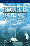 The Myth of the Robber Barons: A New Look at...