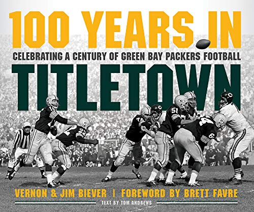 100 Years in Titletown: Celebrating a Century...
