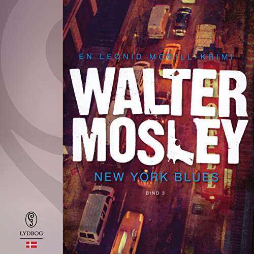 New York Blues     Leonid McGill 3              By:                                                                                                                                 Walter Mosley                               Narrated by:                                                                                                                                 Michael Brostrup                      Length: 9 hrs and 20 mins     Not rated yet     Overall 0.0