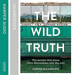 The Wild Truth: The Secrets That Drove Chris McCandless into the Wild cover art