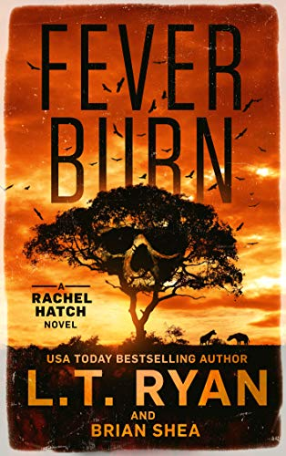 Fever Burn (Rachel Hatch Book 3)