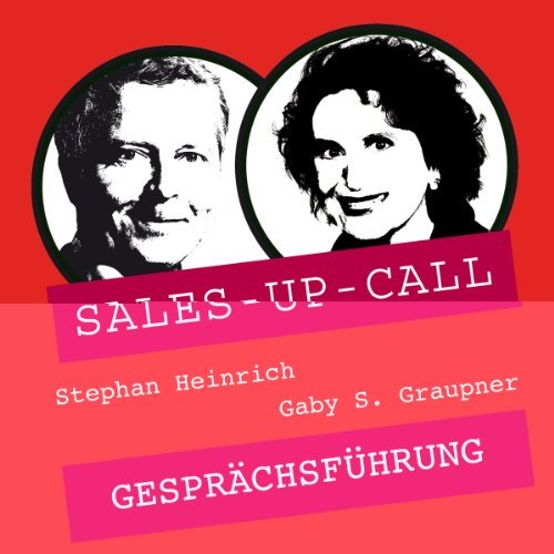 Gesprächsführung     Sales-up-Call              By:                                                                                                                                 Stephan Heinrich,                                                                                        Gaby S. Graupner                               Narrated by:                                                                                                                                 Stephan Heinrich,                                                                                        Gaby S. Graupner                      Length: 57 mins     Not rated yet     Overall 0.0