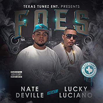 Foes (feat. Lucky Luciano)