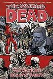The Walking Dead 31: Verdorben bis ins Mark - Robert Kirkman