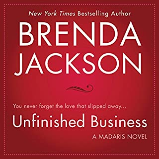 Unfinished Business                   By:                                                                                                                                 Brenda Jackson                               Narrated by:                                                                                                                                 Pete Ohms                      Length: 9 hrs and 28 mins     104 ratings     Overall 4.8