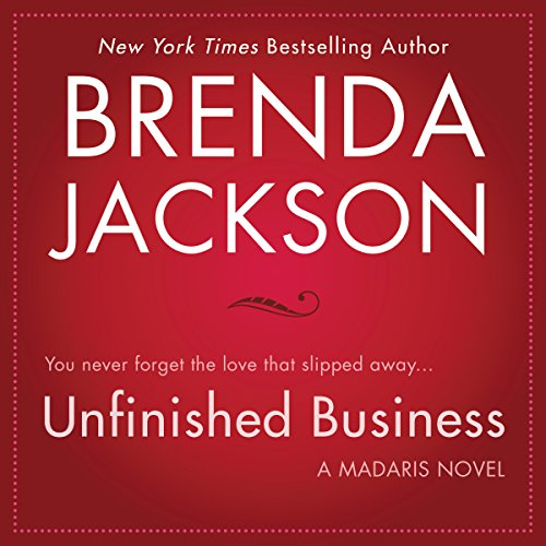 Unfinished Business                   Written by:                                                                                                                                 Brenda Jackson                               Narrated by:                                                                                                                                 Pete Ohms                      Length: 9 hrs and 28 mins     Not rated yet     Overall 0.0