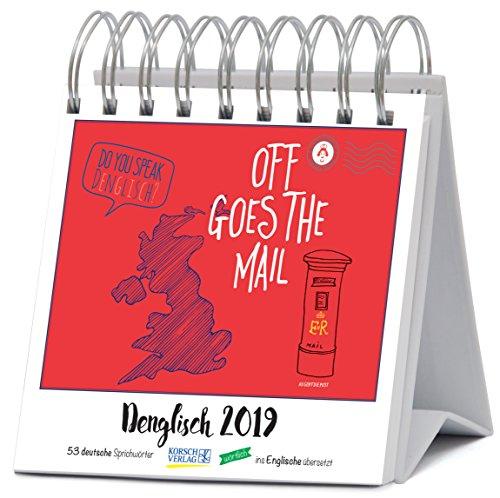 Denglisch (PK-Wo) 235819 2019: Aufstellbarer Typo-Art Postkartenkalender. Jede Woche ein neuer Spruch. Hochwertiger Wochenkalender für den Schreibtisch