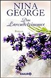 Das Lavendelzimmer: Roman - Nina George