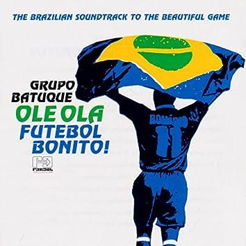 Olê Olá Futebol Bonito!