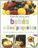 Comida Sana Para Bebes Y Niños Pequeños. Recetas Saludables