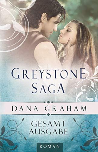 Greystone Saga. Gesamtausgabe