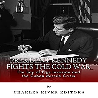 President Kennedy Fights the Cold War cover art