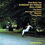 Someday My Prince Will Come by Chet Baker (1995-01-17)