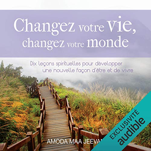 Couverture de Changez votre vie, changez votre monde