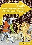Yvain ou Le Chevalier au lion - Belin - Gallimard - 11/09/2008