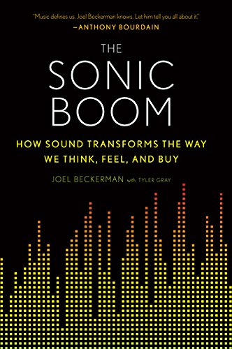Preisvergleich Produktbild The Sonic Boom: How Sound Transforms the Way We Think,  Feel,  and Buy