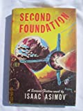 Second Foundation by Isaac Asimov, First edition hardcover with DJ, 1953