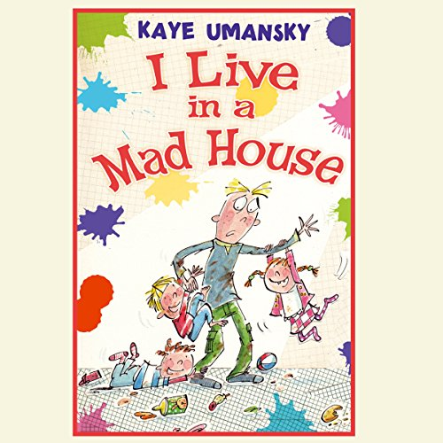 I Live In A Mad House audiobook cover art