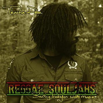 Reggae Souljahs: Beating Babylon With Music