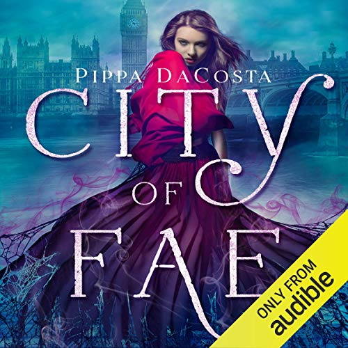 City of Fae Audiobook By Pippa DaCosta cover art