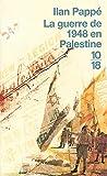 GUERRE DE 1948 EN PALESTINE - 10 X 18 - 15/09/2005