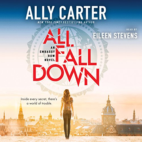 All Fall Down Audiobook By Ally Carter cover art