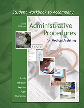 Student Workbook to accompany Administrative Procedures for Medical Assisting 0073211451 Book Cover