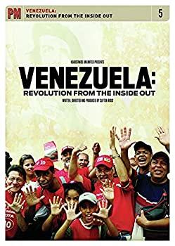 Venezuela  Revolution from the Inside Out
