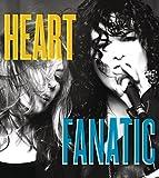 Songtexte von Heart - Fanatic