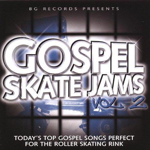 Gospel Skate Jams Vol. 2