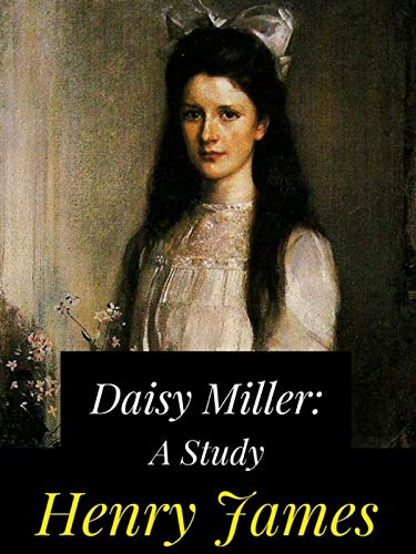Daisy Miller Annotated (English Edition)