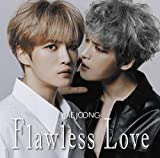 Flawless Love(TYPE A)