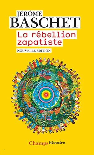 La rébellion zapatiste