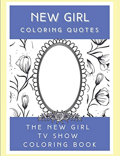 New Girl Coloring Quotes: The New Girl TV Show Coloring book