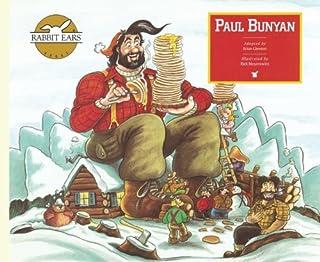 Paul Bunyan (Rabbit Ears American Heroes & Legends)