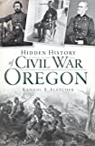 Hidden History of Civil War Oregon