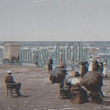 May Fifth