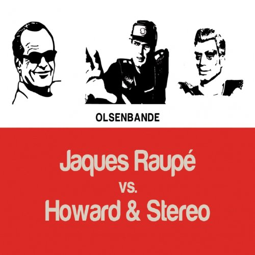 Olsenbande (Howard & Stereo Mix)