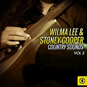 Wilma Lee & Stoney Cooper Country Sounds, Vol. 3