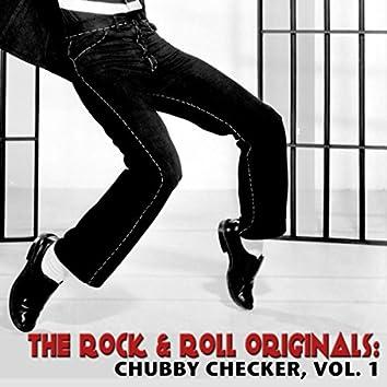 The Rock & Roll Originals: Chubby Checker, Vol. 1